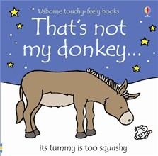 """That's Not My Donkey..."" by Fiona Watt and Usborne Publishing"
