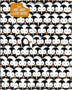 A silly, funny book in which a penguin tells the readers what his life is really like. By Jory John, Illustrated by Lane Smith Preschool - Grade 2